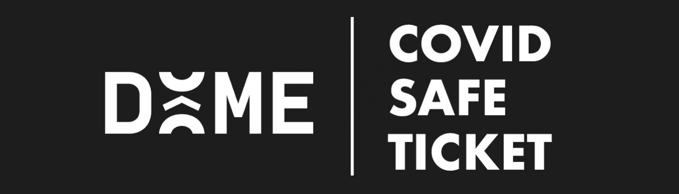 DÔME | Communiqué : Covid Safe Ticket